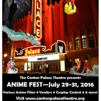 The Canton Palace Theatre Presents: Anime Fest July 29-31