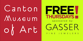 It's Thursday and it's FREE at the Canton Museum of Art