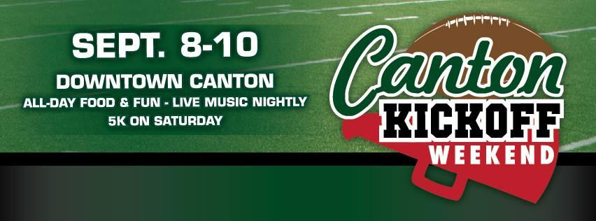 Are you ready for some football? Canton Kickoff Weekend is a MUST DO!