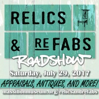 Relics & Refabs Roadshow at Massillon Museum July 29
